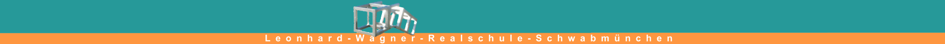 Leonhard-Wagner-Realschule Schwabmünchen
